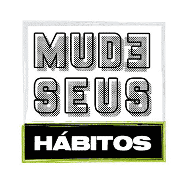 Mude Seus Hábitos